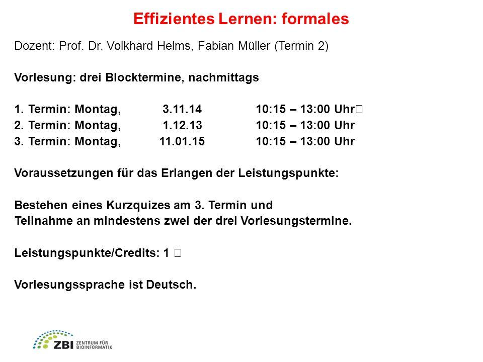 Effizientes Lernen: formales Dozent: Prof. Dr.