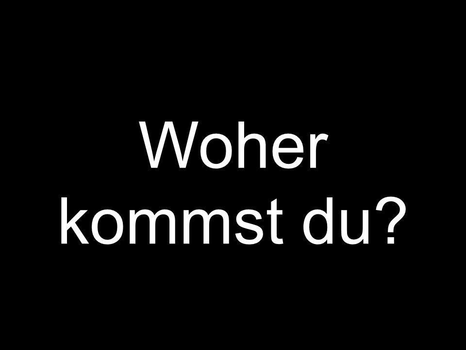 Geht meine Welt bis zu der deutschen Grenze?