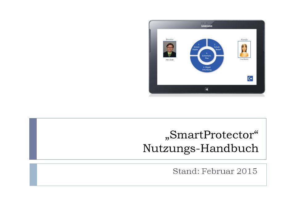"""SmartProtector Nutzungs-Handbuch Stand: Februar 2015"