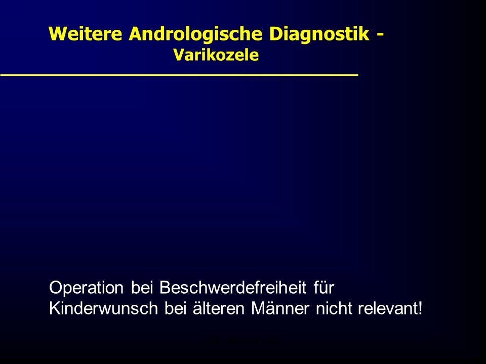 FIS - Pissouri 200831 Weitere Andrologische Diagnostik - Varikozele Operation bei Beschwerdefreiheit für Kinderwunsch bei älteren Männer nicht relevant!