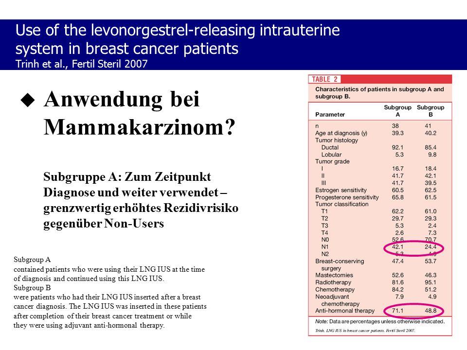  Anwendung bei Mammakarzinom? Subgruppe A: Zum Zeitpunkt Diagnose und weiter verwendet – grenzwertig erhöhtes Rezidivrisiko gegenüber Non-Users Subgr