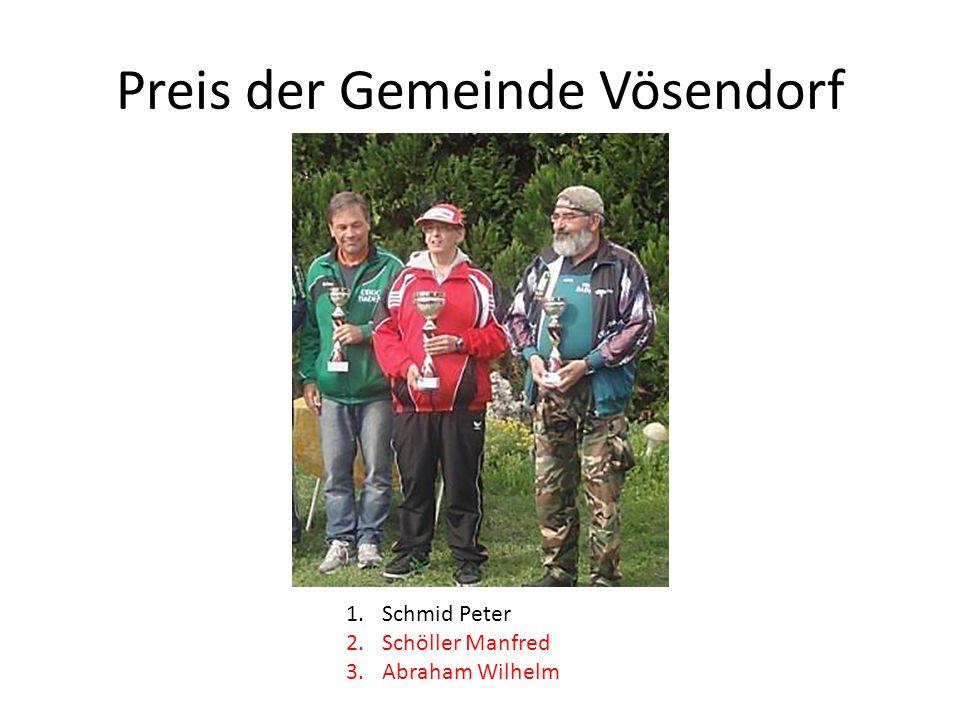 Preis der Gemeinde Vösendorf 1.Schmid Peter 2.Schöller Manfred 3.Abraham Wilhelm