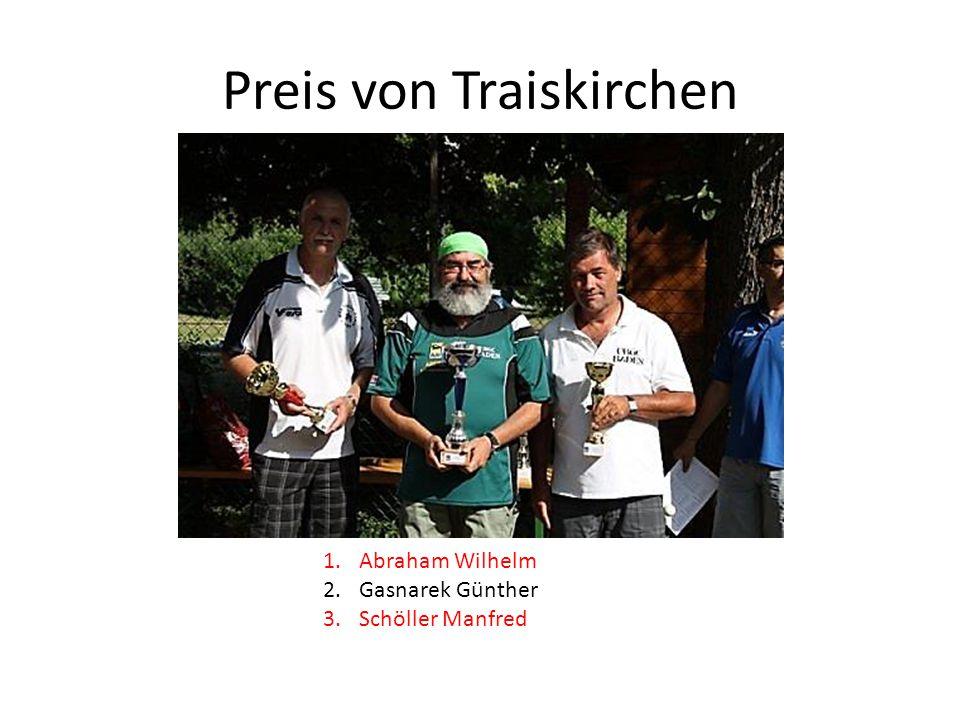 Preis von Traiskirchen 1.Abraham Wilhelm 2.Gasnarek Günther 3.Schöller Manfred