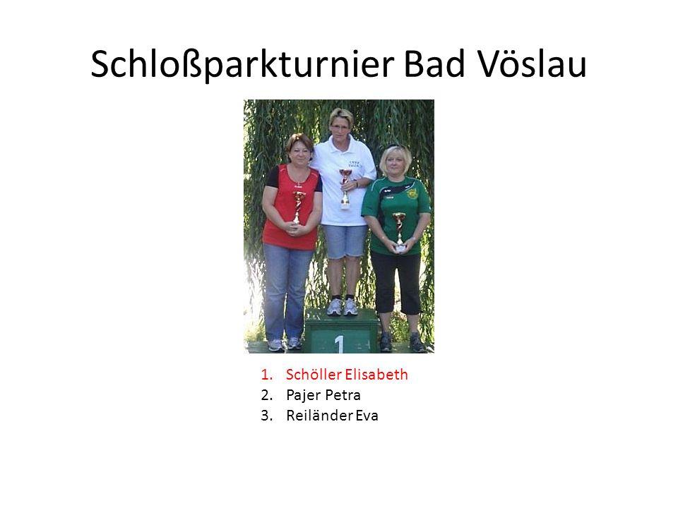 Schloßparkturnier Bad Vöslau 1.Schöller Elisabeth 2.Pajer Petra 3.Reiländer Eva