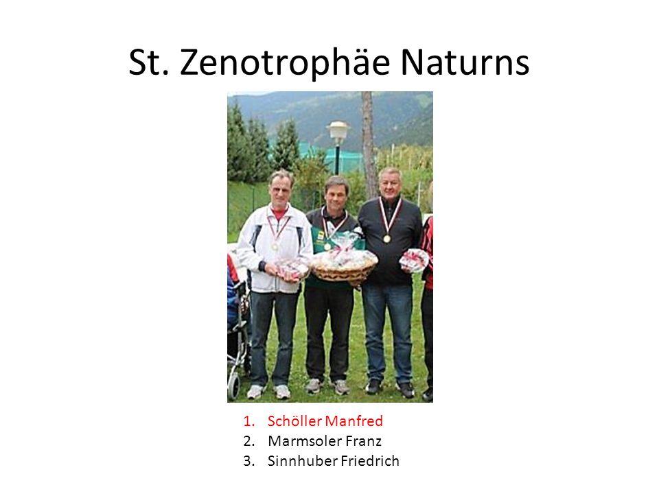 St. Zenotrophäe Naturns 1.Schöller Manfred 2.Marmsoler Franz 3.Sinnhuber Friedrich