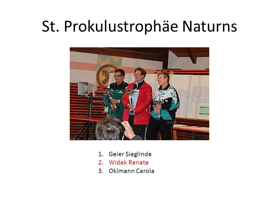 St. Prokulustrophäe Naturns 1.Geier Sieglinde 2.Widek Renate 3.Oklmann Carola