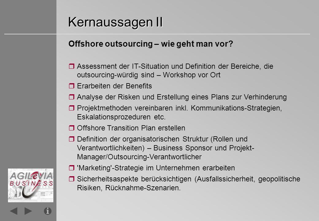 Kernaussagen III Offshore outsourcing – wie geht man vor.