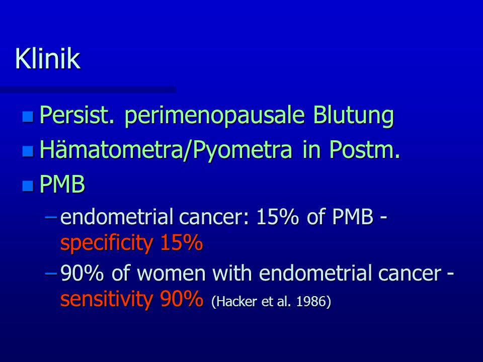 Diagnose n Histologie 1) Endometrium-Biopsie (Pipelle®, Kevorkian-Curette) 2) D&C 3) advanced stage disease – LAP/LSK