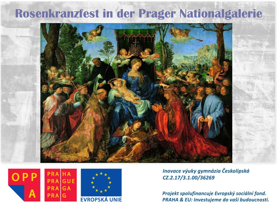 Rosenkranzfest in der Prager Nationalgalerie