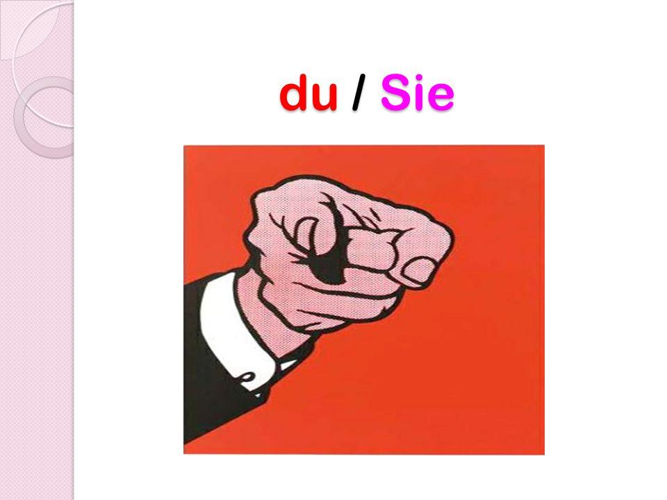 du / Sie du / Sie