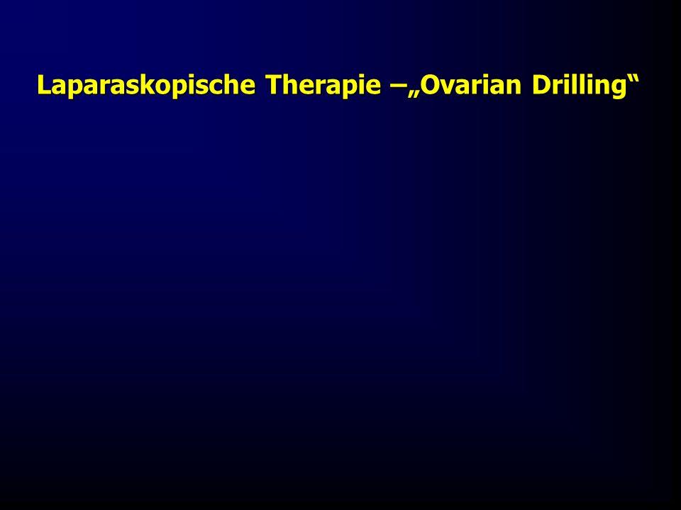 """Laparaskopische Therapie –""""Ovarian Drilling"""""""