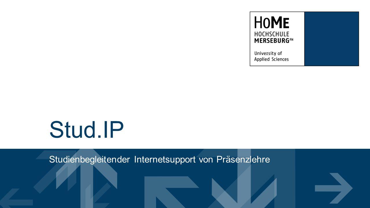 Stud.IP Studienbegleitender Internetsupport von Präsenzlehre