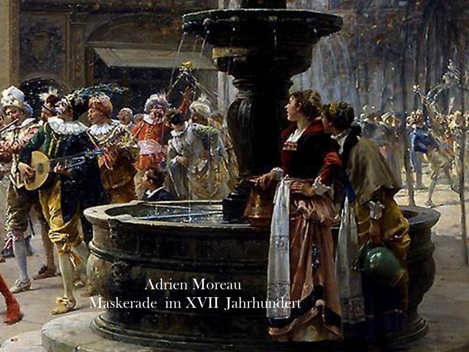 Adrien Moreau Maskerade im XVII Jahrhundert