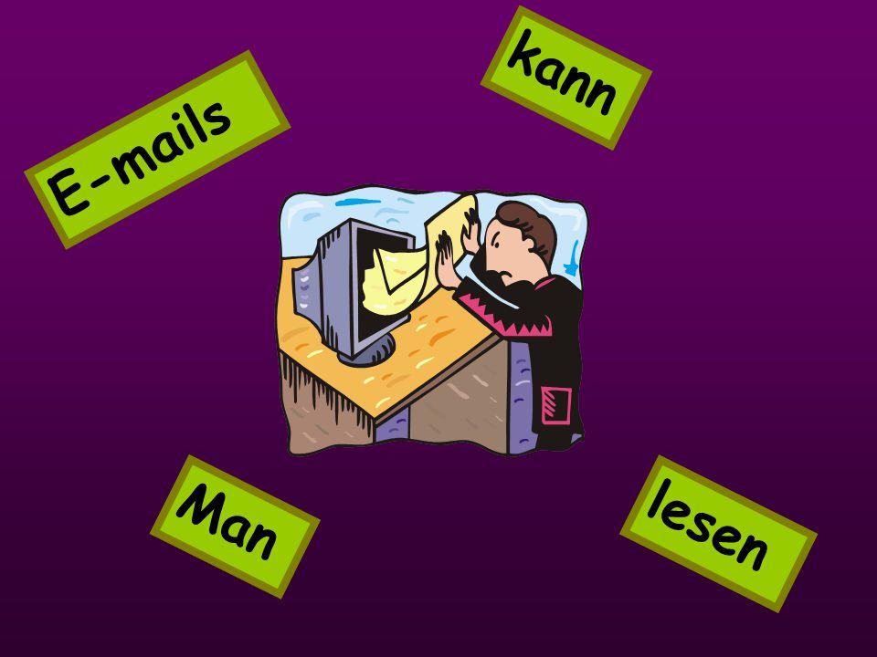 E-mails lesen kann Man