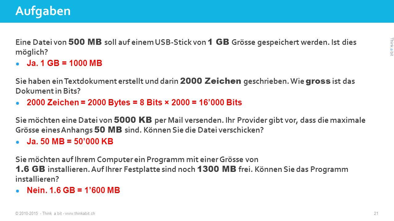 Eine Datei von 500 MB soll auf einem USB-Stick von 1 GB Grösse gespeichert werden.