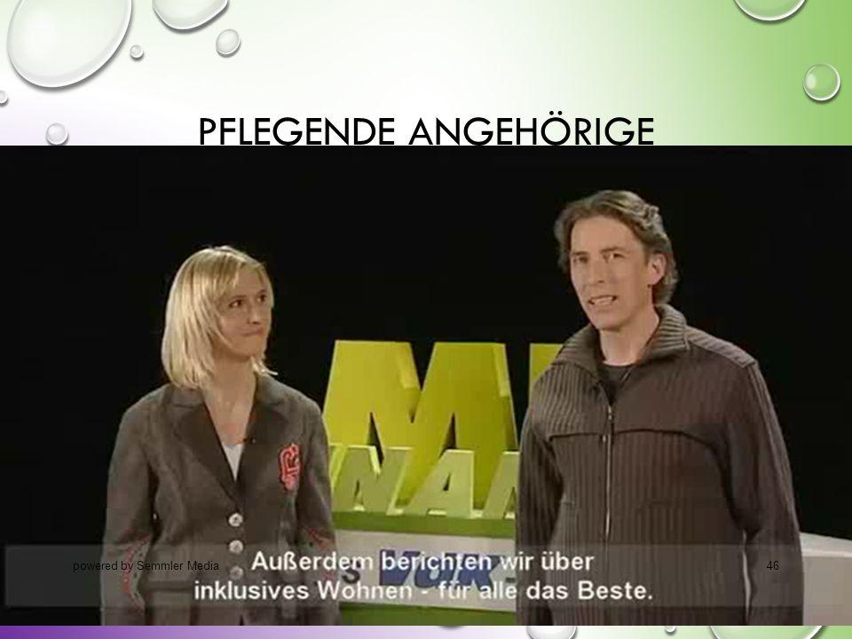 PFLEGENDE ANGEHÖRIGE powered by Semmler Media46