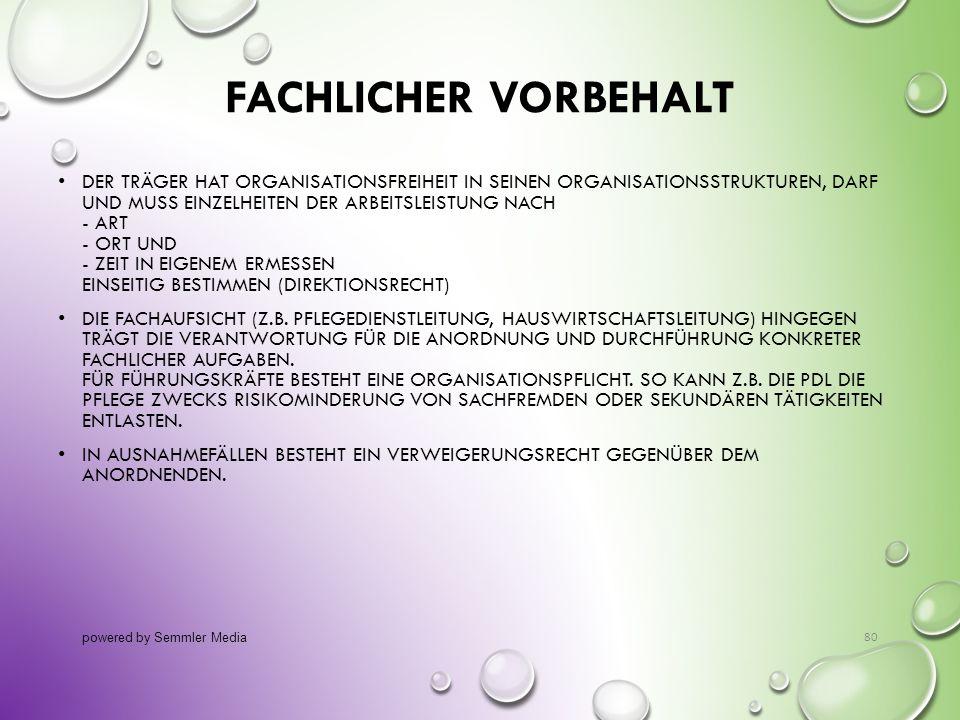 FACHLICHER VORBEHALT DER TRÄGER HAT ORGANISATIONSFREIHEIT IN SEINEN ORGANISATIONSSTRUKTUREN, DARF UND MUSS EINZELHEITEN DER ARBEITSLEISTUNG NACH - ART