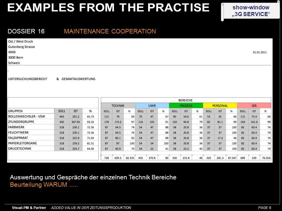 """ADDED VALUE IN DER ZEITUNGSPRODUKTION Visual-PM & Partner PAGE 5 show-window """"3G SERVICE DOSSIER 16MAINTENANCE COOPERATION Aufnahmen der einzelnen Technik, Instandhaltung, Prozess, Personal u."""