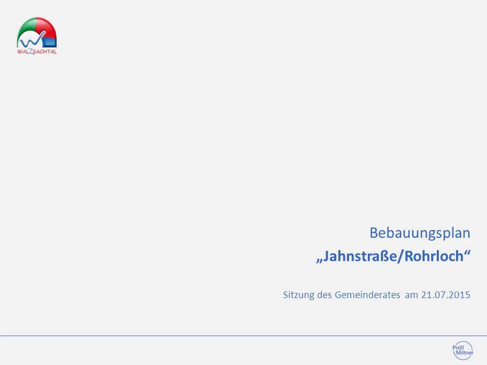 """Bebauungsplan """"Jahnstraße/Rohrloch"""" Sitzung des Gemeinderates am 21.07.2015"""