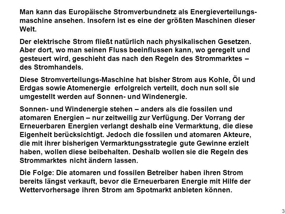 """94 Funktionsweise und Nachteile des derzeitigen Stromhandelsverfahrens - Terminmarkt - OTC-Handel """"Handel vorab"""