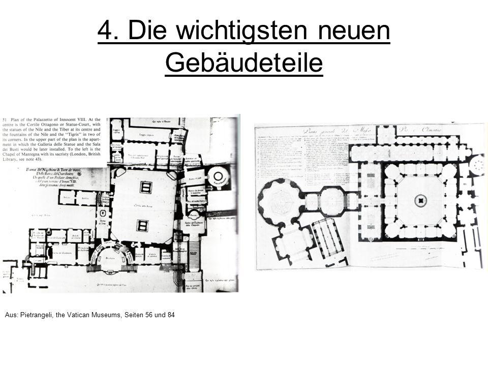 4. Die wichtigsten neuen Gebäudeteile Aus: Pietrangeli, the Vatican Museums, Seiten 56 und 84