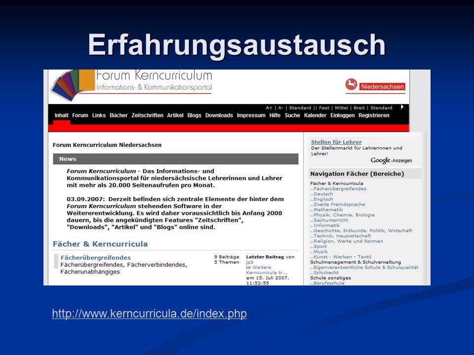 Erfahrungsaustausch http://www.kerncurricula.de/index.php