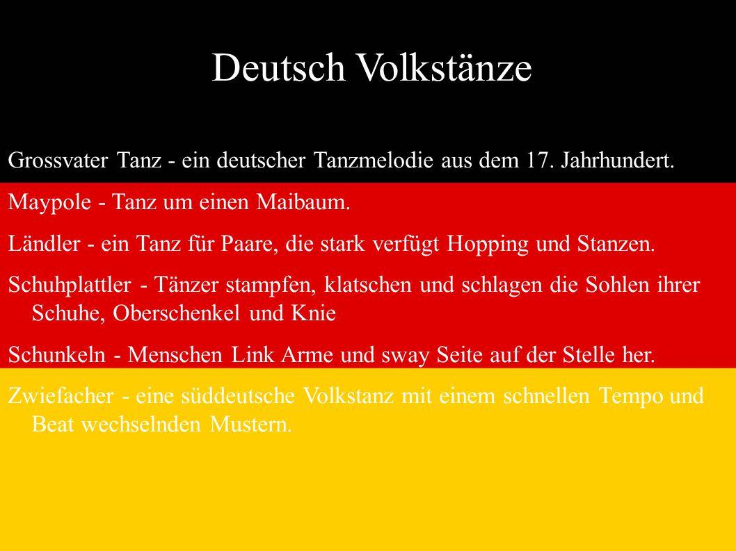 Deutsch Volkstänze Grossvater Tanz - ein deutscher Tanzmelodie aus dem 17. Jahrhundert. Maypole - Tanz um einen Maibaum. Ländler - ein Tanz für Paare,