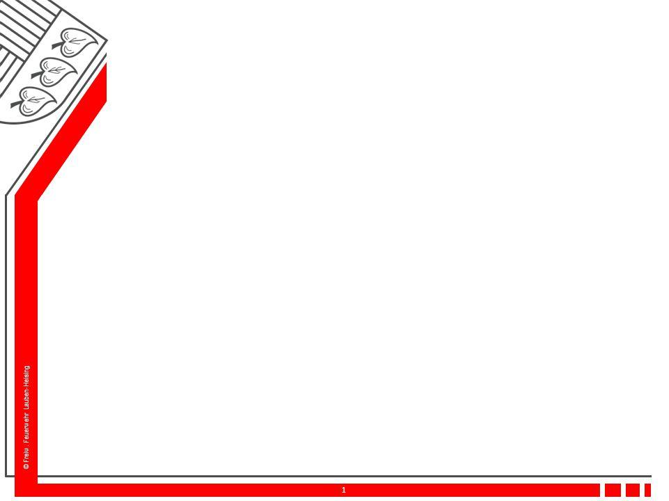 © Freiw. Feuerwehr Lauben-Heising 12 Feuerwehr-Anzeigetableau (FAT)