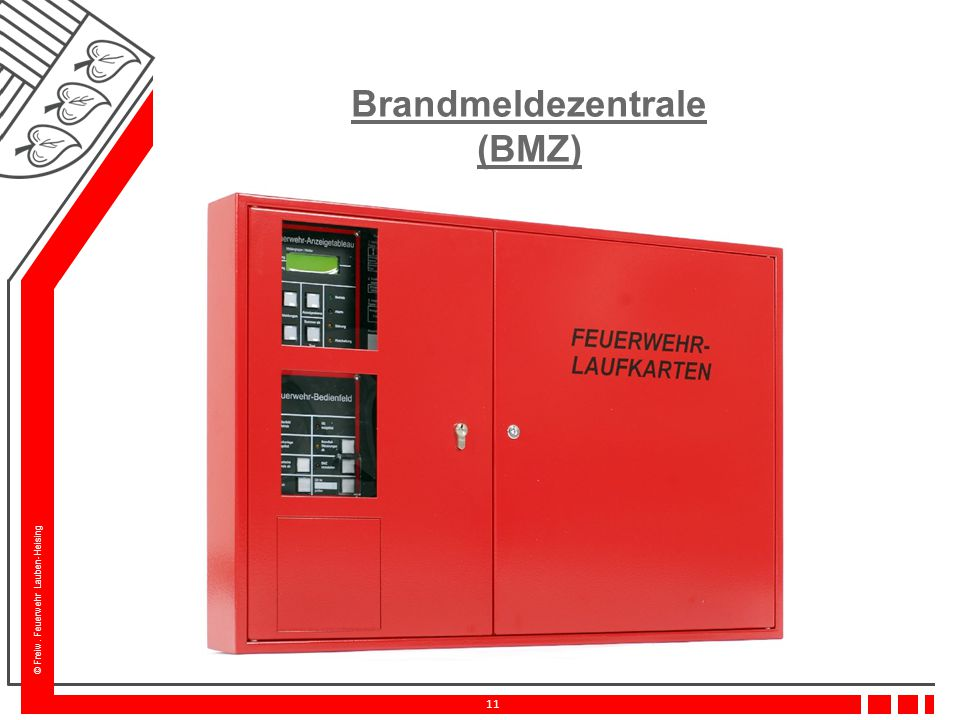 © Freiw. Feuerwehr Lauben-Heising 11 Brandmeldezentrale (BMZ)