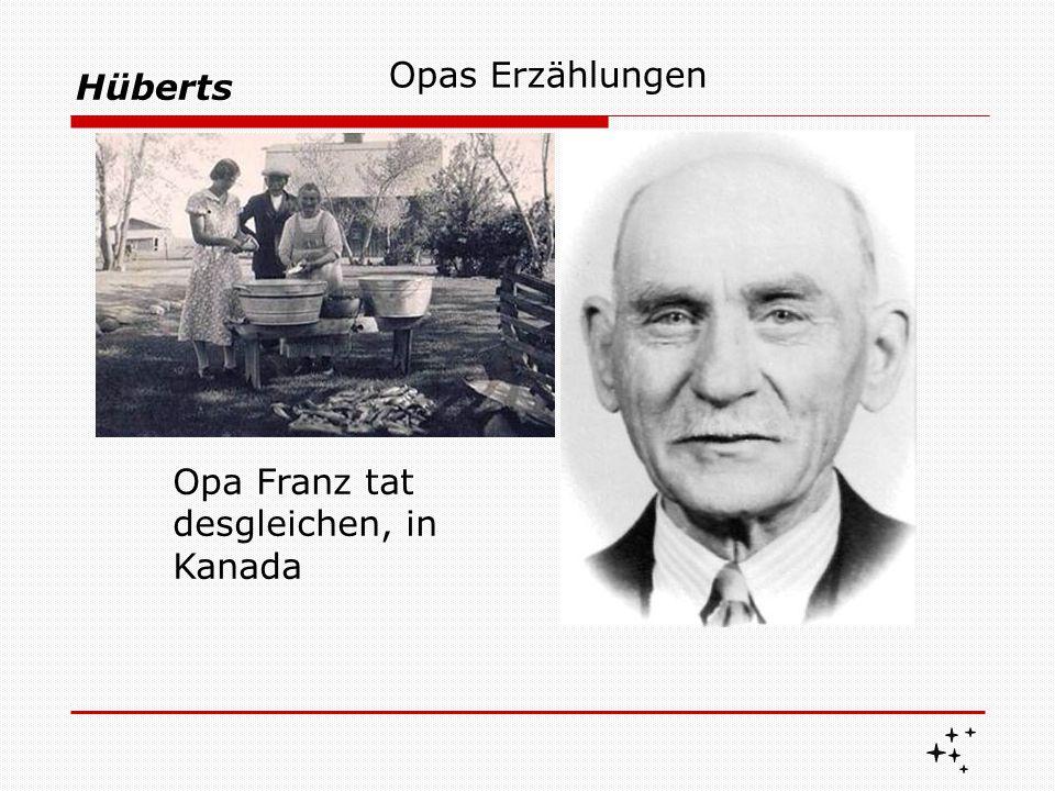 """Hüberts Opas Erzählungen Doch Tante """"Mieche Kliever ersetzte ihn, in den Erzählungen Opa Heinrich starb früh, viel zu früh für seine Enkel."""