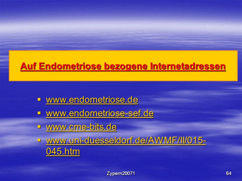 Zypern2007164 Auf Endometriose bezogene Internetadressen  www.endometriose.de www.endometriose.de  www.endometriose-sef.de www.endometriose-sef.de 