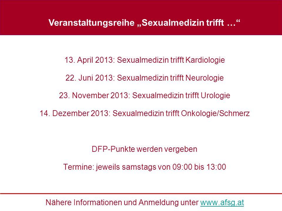 """Veranstaltungsreihe """"Sexualmedizin trifft … 13. April 2013: Sexualmedizin trifft Kardiologie 22."""