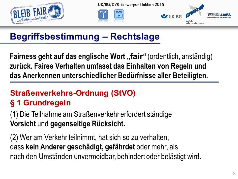 """Begriffsbestimmung – Rechtslage 6 Fairness geht auf das englische Wort """" fair """" (ordentlich, anständig) zurück. Faires Verhalten umfasst das Einhalten"""