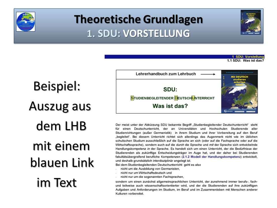 Theoretische Grundlagen 1. SDU: VORSTELLUNG Beispiel: Auszug aus Auszug aus dem LHB dem LHB mit einem blauen Link mit einem blauen Link im Text