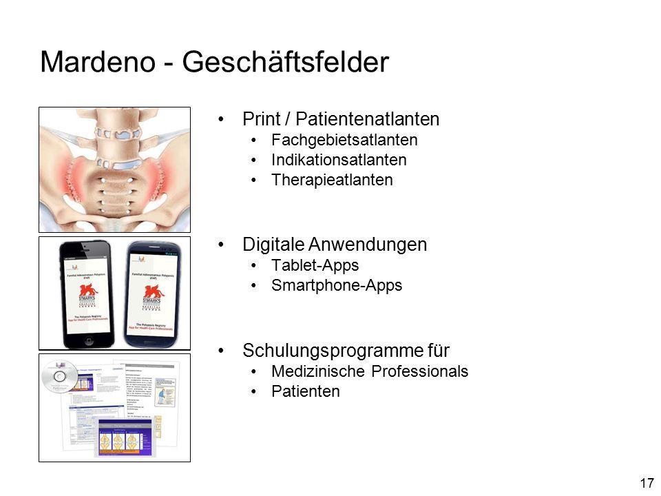 17 Mardeno - Geschäftsfelder Print / Patientenatlanten Fachgebietsatlanten Indikationsatlanten Therapieatlanten Digitale Anwendungen Tablet-Apps Smartphone-Apps Schulungsprogramme für Medizinische Professionals Patienten