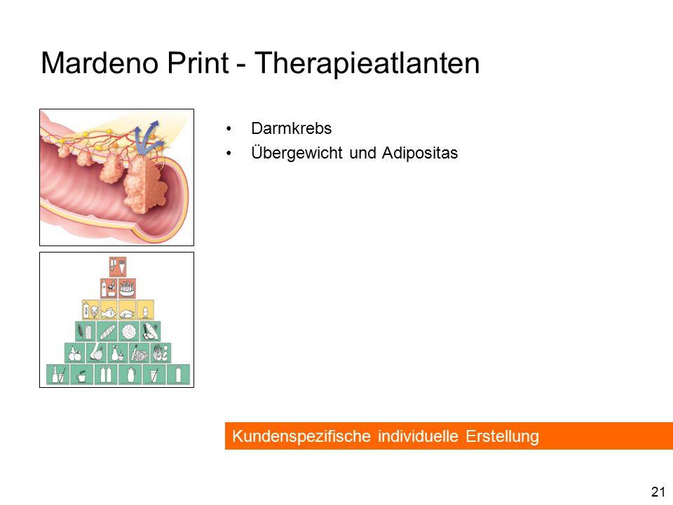 21 Mardeno Print - Therapieatlanten Darmkrebs Übergewicht und Adipositas Kundenspezifische individuelle Erstellung