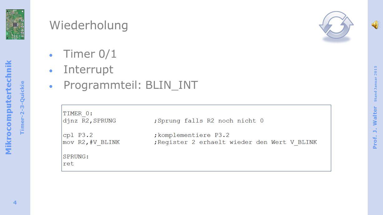 Mikrocomputertechnik Timer-2-3-Quickie Prof. J.