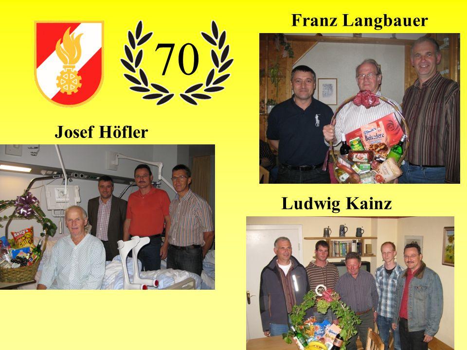 Franz Langbauer Ludwig Kainz Josef Höfler 70