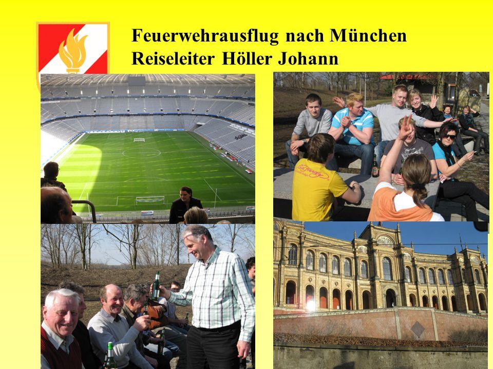 Feuerwehrausflug nach München Reiseleiter Höller Johann