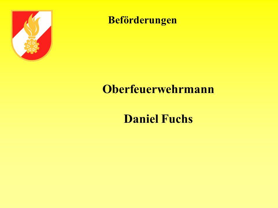 Beförderungen Oberfeuerwehrmann Daniel Fuchs