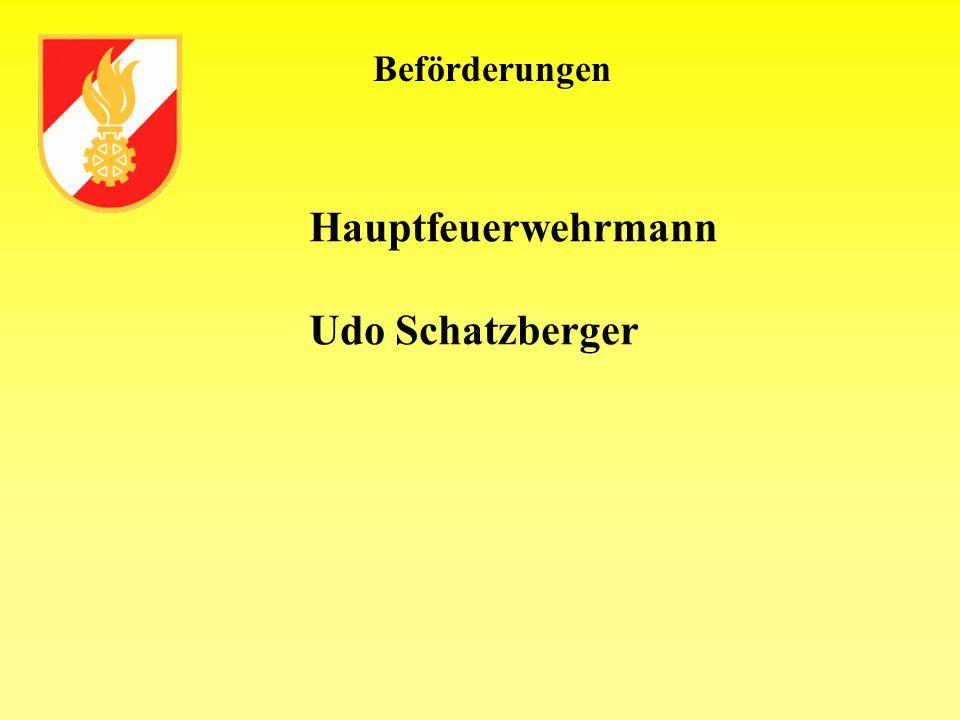 Beförderungen Hauptfeuerwehrmann Udo Schatzberger