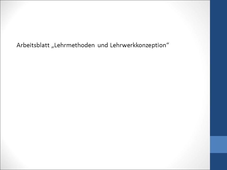 "Arbeitsblatt ""Lehrmethoden und Lehrwerkkonzeption"""