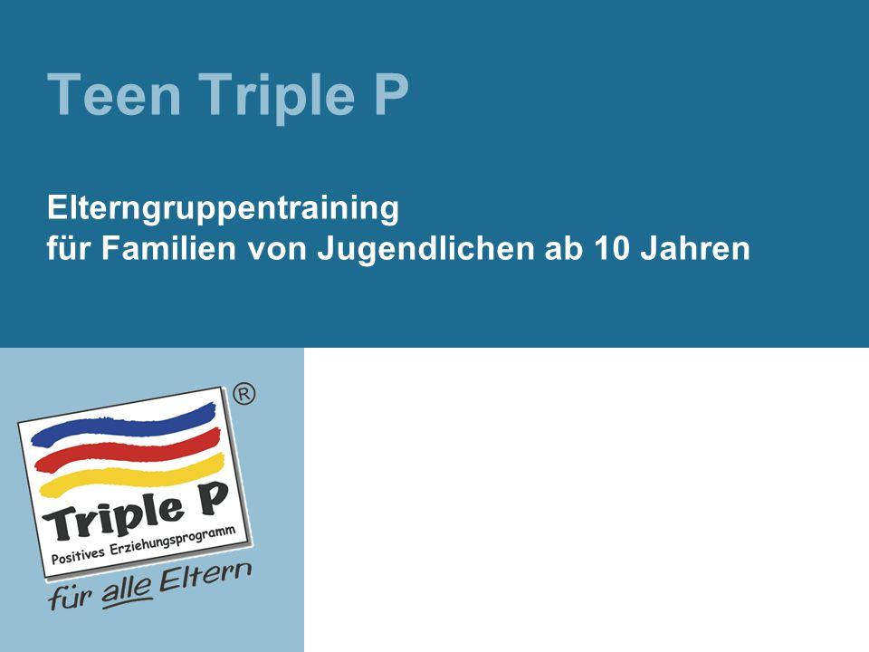 Überblick Unsere Hoffnungen und Wünsche Herausforderungen des Jugendalters und des Elternseins Was ist Triple P.
