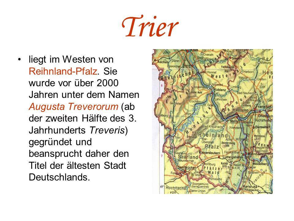 Trier liegt im Westen von Reihnland-Pfalz.