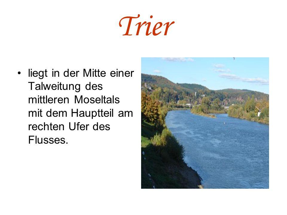 Die Römerbrücke Auch die Moselbrücke gennant, ist die älteste Brücke Deutschlands.