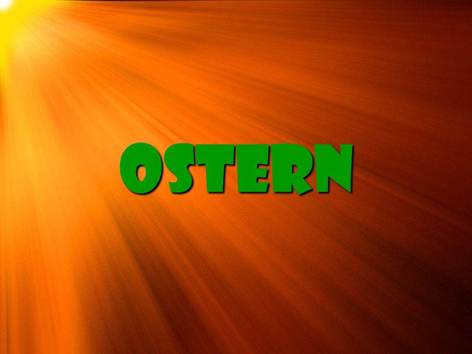 Ostern ist das erste und damit älteste christliche Fest.