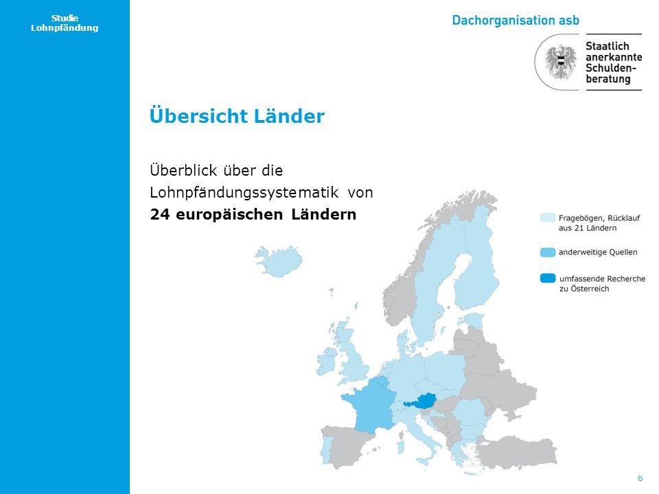 6 Studie Lohnpfändung Übersicht Länder Überblick über die Lohnpfändungssystematik von 24 europäischen Ländern