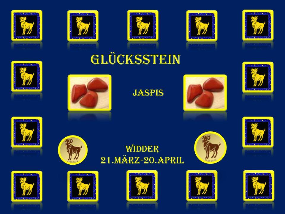WIDDER 21.MÄRZ-20.APRIL GLÜCKSSTEIN Jaspis