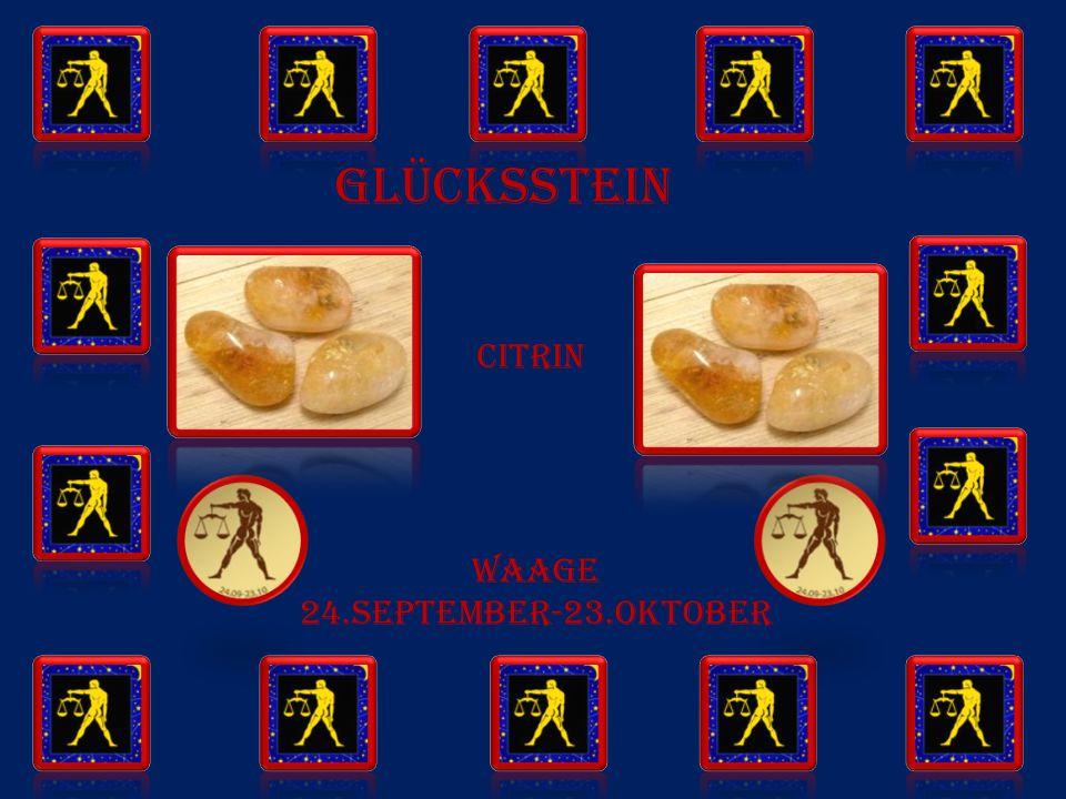 GLÜCKSSTEIN WAAGE 24.SEPTEMBER-23.OKTOBER citrin