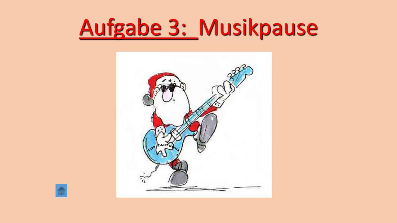 Aufgabe 3: Musikpause